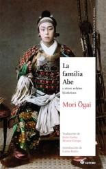 La familia Abe y otros relatos históricos, Satori, 2014