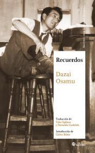 Dazai Osamu, Recuerdos (Satori, 2015)