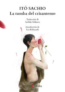Itō Sachio, La tumba del crisantemo (Chidori Books, 2015)