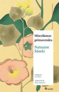 Natsume Sōseki, Misceláneas primaverales (Satori, 2013)