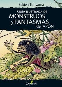 Toriyama Sekien, Guía ilustrada de monstruos y fantasmas de Japón, Quaterni, 2014.