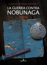 Wada Ryō, La guerra contra Nobunaga (Quaterni. 2015)