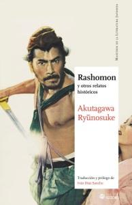 Akutagawa Ryūnosuke, Rashomon y otros relatos históricos, (Satori, 2015)