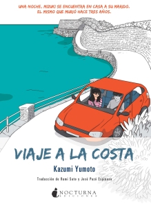 Kazumi Yumoto, Viaje a la costa (Nocturna, 2016)