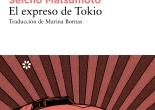 Matsumoto Seichō, El expreso de Tokio (Libros del Asteroide, 2014)