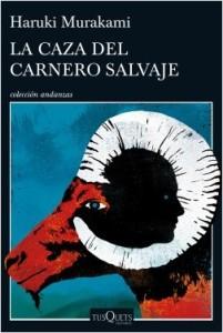 Murakami Haruki, La caza del carnero salvaje (Tusquets, 2016).