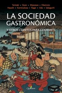 VV. AA., La sociedad gastronómica y otros cuentos para gourmets (Quaterni, 2016)