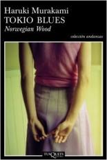 Murakami Haruki, Tokio Blues. Norwegian Wood (Tusquets, 2005)