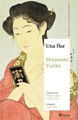 Miyamoto Yuriko, Una flor (Satori, 2017)