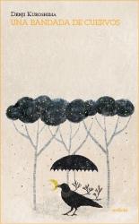 Kuroshima Denji, Una bandada de cuervos (Ardicia, 2014)